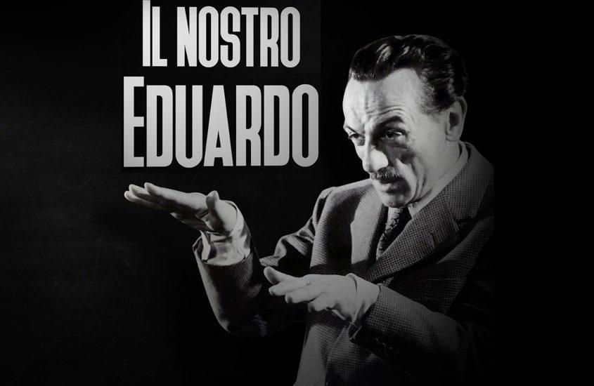 """""""Il nostro Eduardo"""" stasera su Rai Uno"""